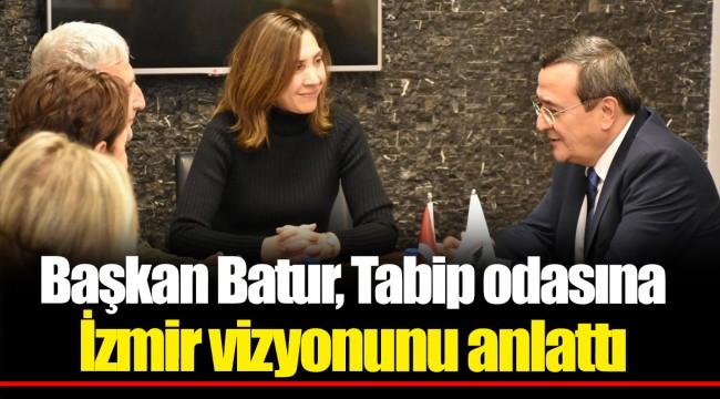 Başkan Batur, Tabip odasına İzmir vizyonunu anlattı
