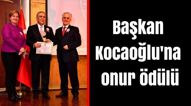 Başkan Kocaoğlu'na onur ödülü