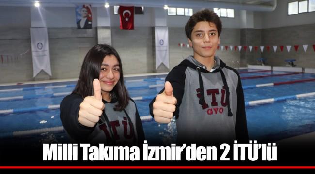 Milli Takıma İzmir'den 2 İTÜ'lü