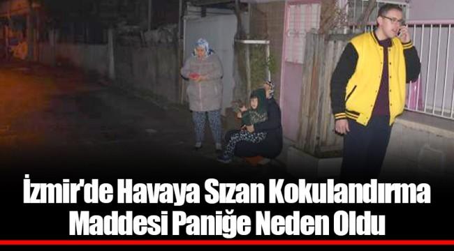 İzmir'de Havaya Sızan Kokulandırma Maddesi Paniğe Neden Oldu