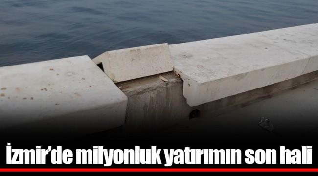 İzmir'de milyonluk yatırımın son hali