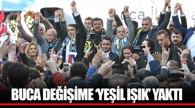 BUCA DEĞİŞİME 'YEŞİL IŞIK' YAKTI