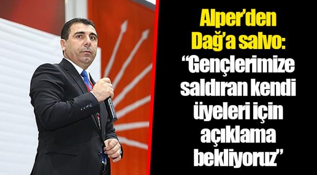 Alper'den Dağ'a salvo: