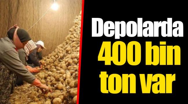 Depolarda 400 bin ton var