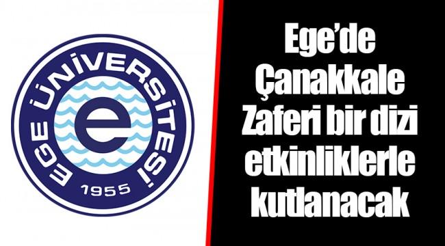 Ege'de Çanakkale Zaferi bir dizi etkinliklerle kutlanacak