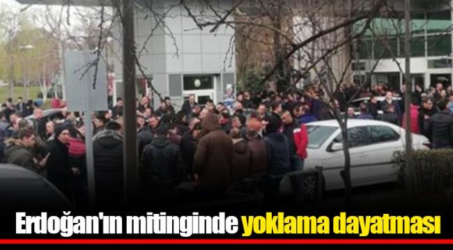 Erdoğan'ın mitinginde yoklama dayatması