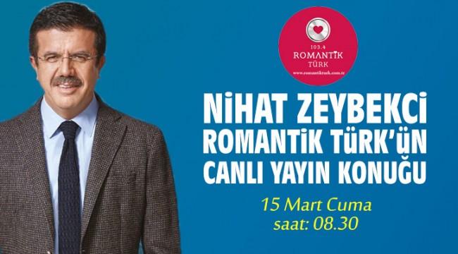 Nihat Zeybekci Romantik Türk'ün konuğu olacak
