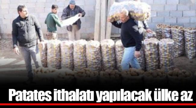 Patates ithalatı yapılacak ülke az