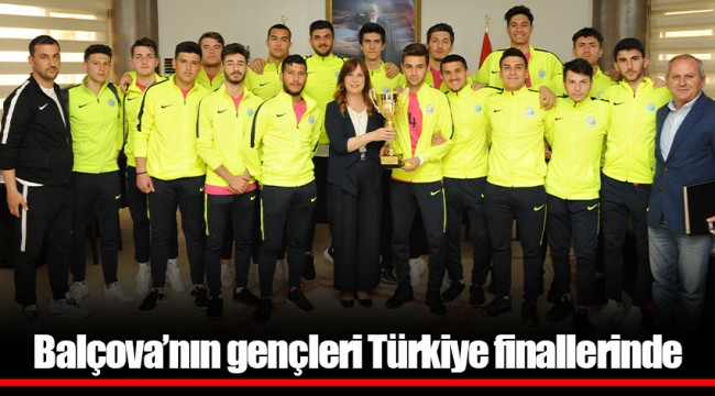 Balçova'nın gençleri Türkiye finallerinde