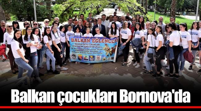 Balkan çocukları Bornova'da
