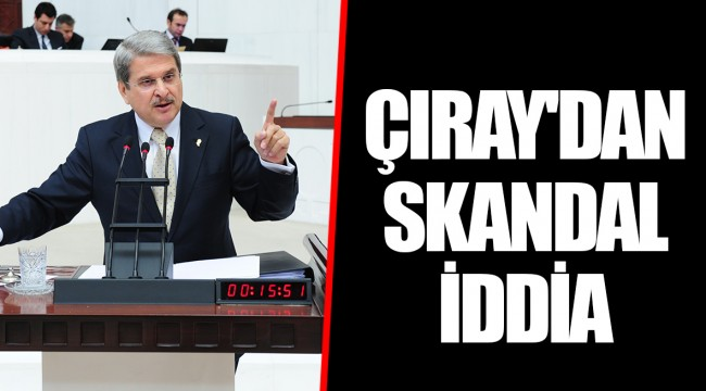 ÇIRAY'DANSKANDAL İDDİA