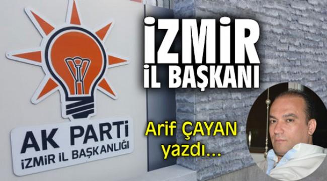 İzmir İl Başkanı!