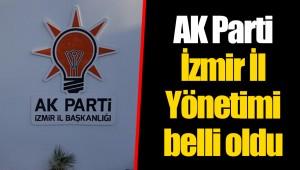 AK Parti İzmir İl Yönetimi belli oldu