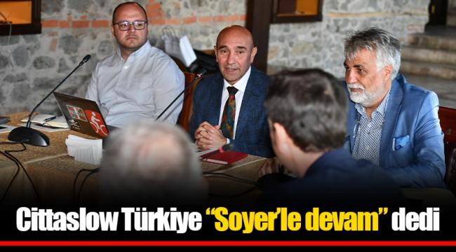 """Cittaslow Türkiye """"Soyer'le devam"""" dedi"""