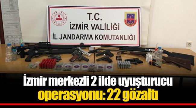 İzmir merkezli 2 ilde uyuşturucu operasyonu: 22 gözaltı