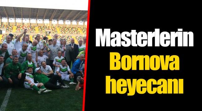 Masterlerin Bornova heyecanı