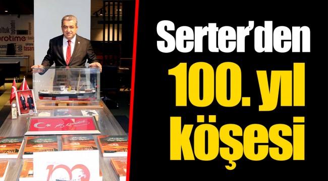 Serter'den 100. yıl köşesi