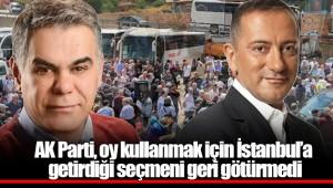 AK Parti, oy kullanmak için İstanbul'a getirdiği seçmeni geri götürmedi