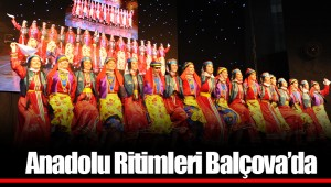 Anadolu Ritimleri Balçova'da