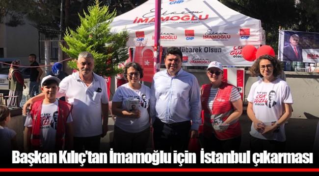 Başkan Kılıç'tan İmamoğlu için İstanbul çıkarması