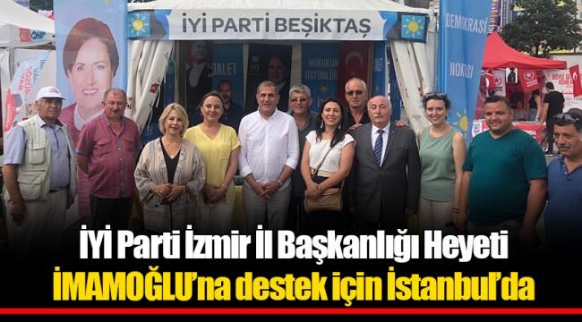 İYİ Parti İzmir İl Başkanlığı Heyeti İMAMOĞLU'na destek için İstanbul'da