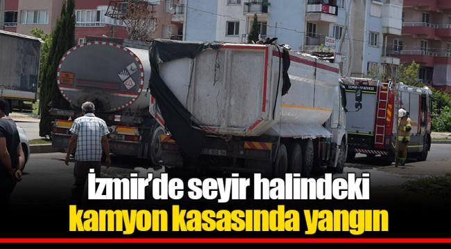 İzmir'de seyir halindeki kamyon kasasında yangın