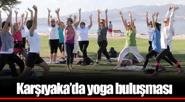 Karşıyaka'da yoga buluşması