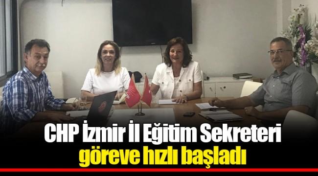 CHP İzmir İl Eğitim Sekreteri göreve hızlı başladı