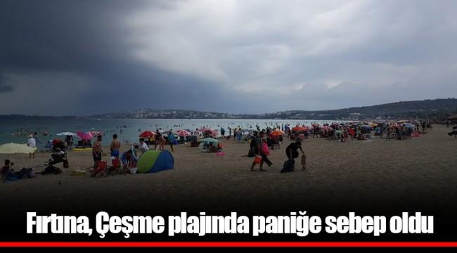 Fırtına, Çeşme plajında paniğe sebep oldu