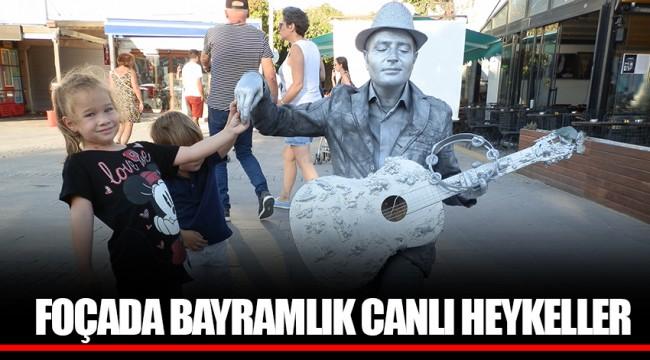 FOÇADA BAYRAMLIK CANLI HEYKELLER