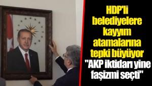 HDP'li belediyelere kayyım atamalarına tepki büyüyor
