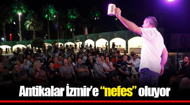 """Antikalar İzmir'e """"nefes"""" oluyor"""