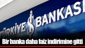 Bir banka daha faiz indirimine gitti