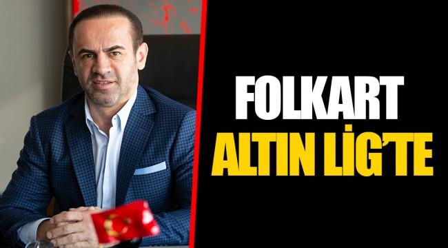 FOLKART ALTIN LİG'TE