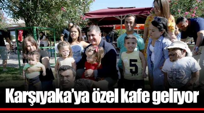 Karşıyaka'ya özel kafe geliyor
