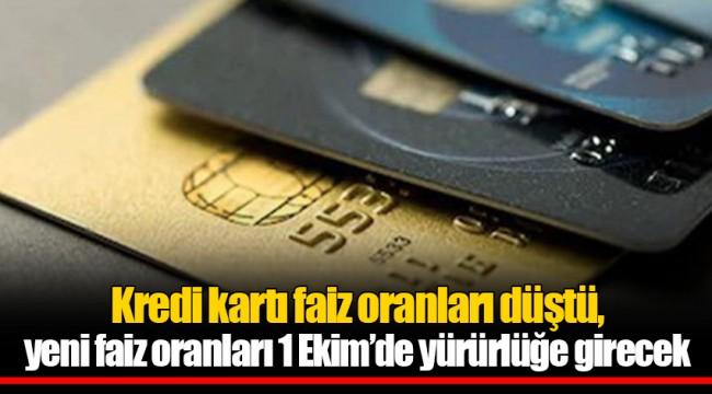 Kredi kartı faiz oranları düştü, yeni faiz oranları 1 Ekim'de yürürlüğe girecek