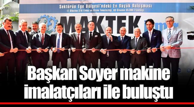 Başkan Soyer makine imalatçıları ile buluştu