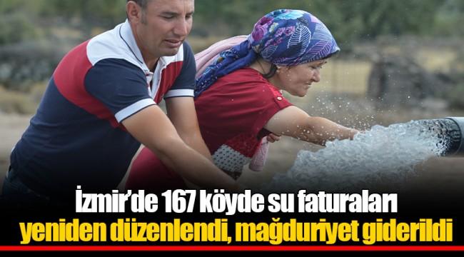 İzmir'de 167 köyde su faturaları yeniden düzenlendi, mağduriyet giderildi