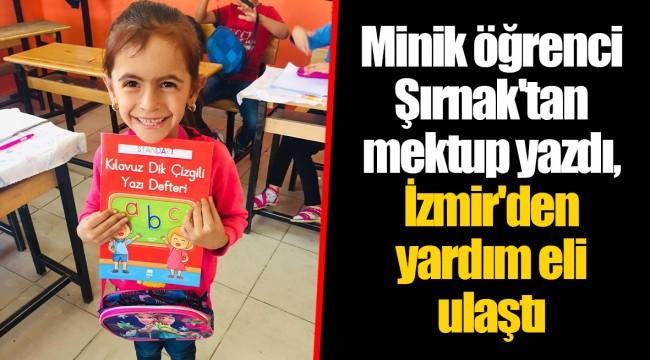 Minik öğrenci Şırnak'tan mektup yazdı, İzmir'den yardım eli ulaştı