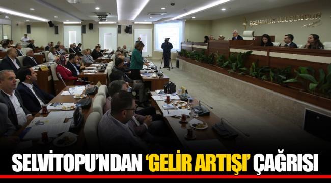 SELVİTOPU'NDAN 'GELİR ARTIŞI' ÇAĞRISI