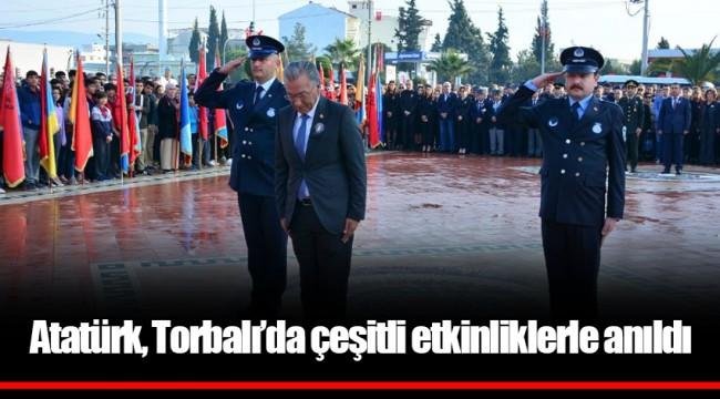 Atatürk, Torbalı'da çeşitli etkinliklerle anıldı