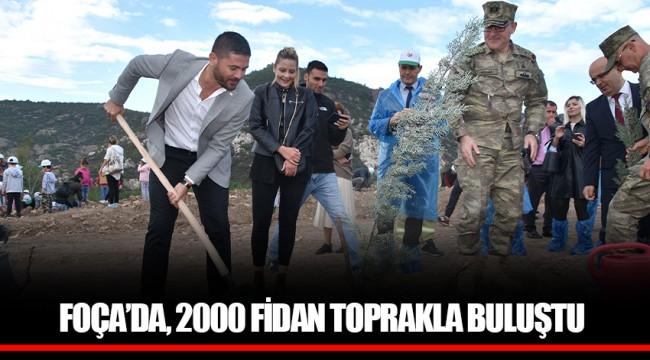FOÇA'DA, 2000 FİDAN TOPRAKLA BULUŞTU