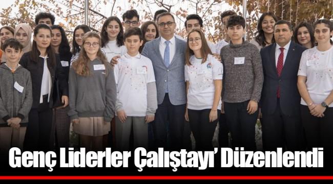 Genç Liderler Çalıştayı' Düzenlendi