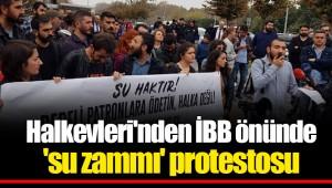 Halkevleri'nden İBB önünde 'su zammı' protestosu