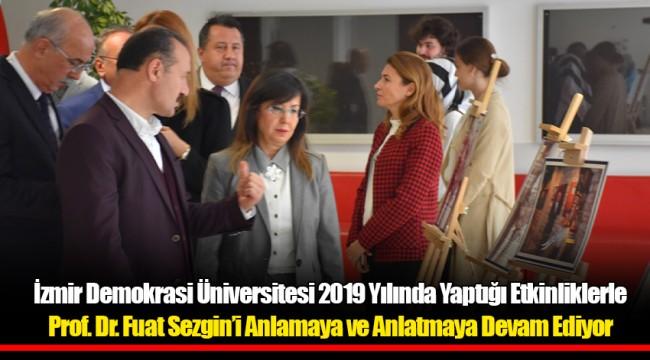 İzmir Demokrasi Üniversitesi 2019 Yılında Yaptığı Etkinliklerle Prof. Dr. Fuat Sezgin'i Anlamaya ve Anlatmaya Devam Ediyor