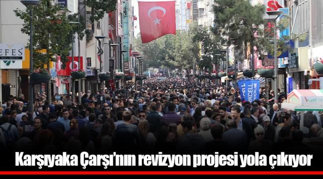 Karşıyaka Çarşı'nın revizyon projesi yola çıkıyor