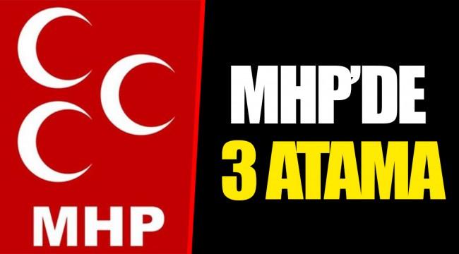 MHP'DE 3 ATAMA