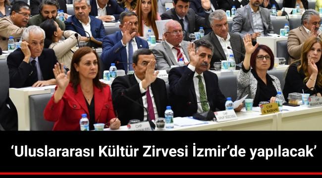 'Uluslararası Kültür Zirvesi İzmir'de yapılacak'