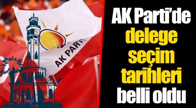 AK Parti'de delege seçim tarihleri belli oldu