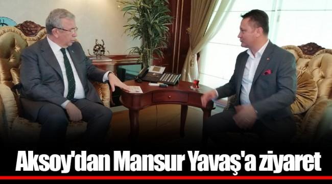Aksoy'dan Mansur Yavaş'a ziyaret